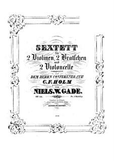 String Sextet, Op.44: String Sextet by Niels Wilhelm Gade