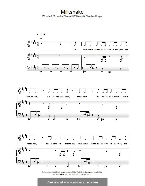 Milkshake (Kelis): For voice and piano (or guitar) by Charles Edward Hugo, Pharrell Williams