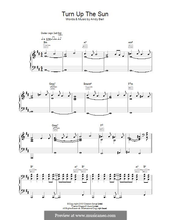 Turn Up the Sun (Oasis): For voice and piano (or guitar) by Andy Bell