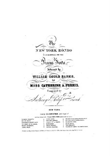 New York Rondo: New York Rondo by Anthony Philip Heinrich