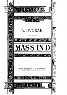Mass in D Major, B.153 Op.86: Mass in D Major by Antonín Dvořák