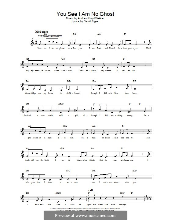You See I am No Ghost: Melody line, lyrics and chords by Andrew Lloyd Webber