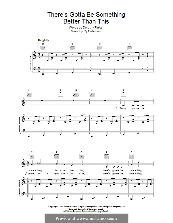 There's Gotta Be Something Better Than This: For voice and piano (or guitar) by Cy Coleman