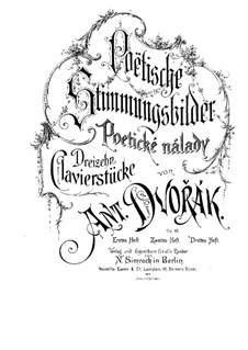 Poetic Tone Pictures, B.161 Op.85: Complete set by Antonín Dvořák