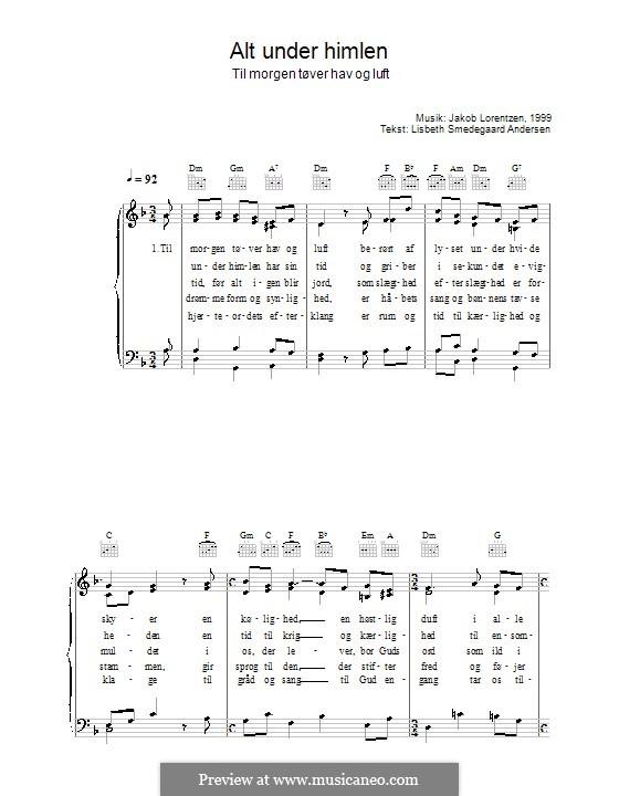 Alt Under Himlen - Til Morgen Tøver Hav og Luft: For voice and piano (or guitar) by Jakob Lorentzen