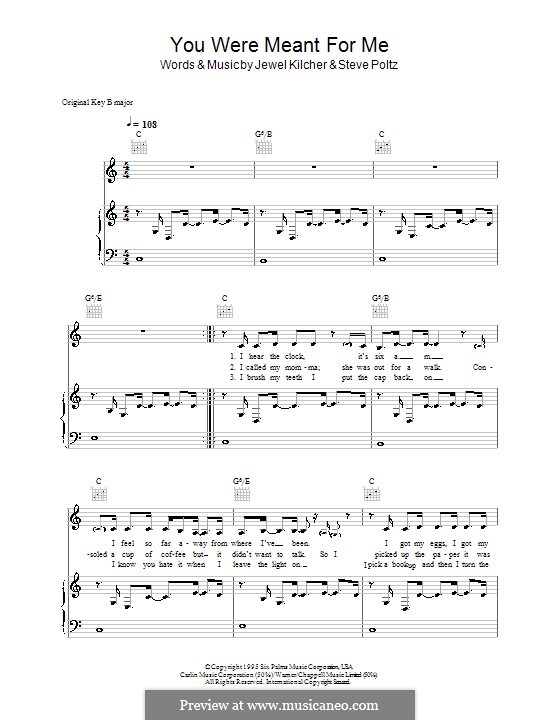 You Were Meant for Me (Jewel): For voice and piano (or guitar) by Jewel Kilcher, Steve Poltz