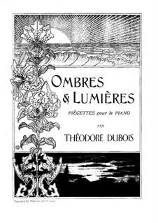 Ombres et Lumière: Ombres et Lumière by Emile Dunkler