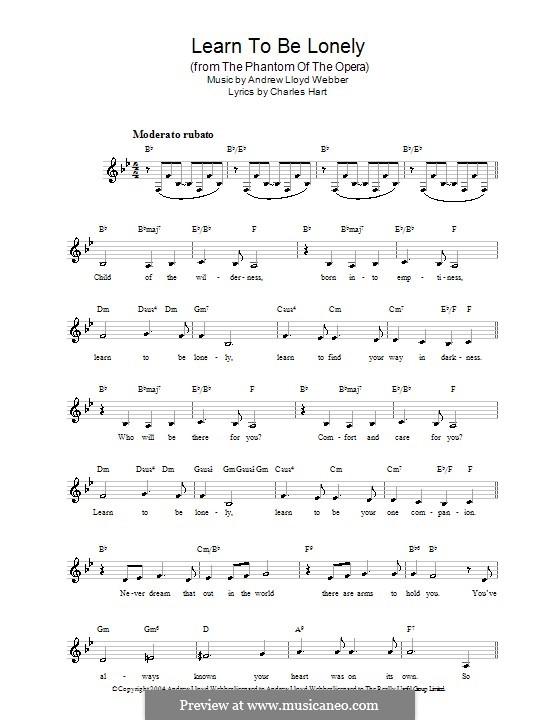 Learn to be Lonely: Melody line, lyrics and chords by Andrew Lloyd Webber