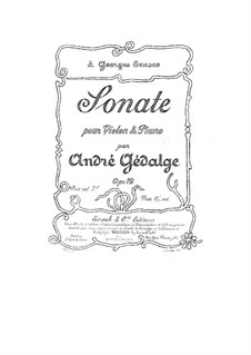 Sonata for Violin and Piano in G Major, Op.12: Sonata for Violin and Piano in G Major by André Gedalge