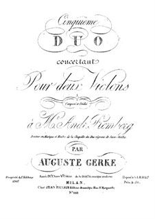 Concert Duo No.5 for Two Violins: Concert Duo No.5 for Two Violins by Auguste Gerke
