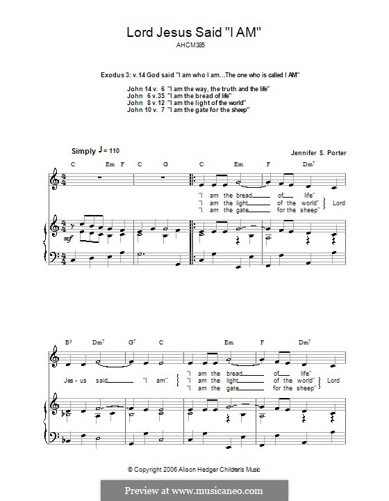 Lord Jesus Said 'I am' (Alison Hedger): For voice and piano (or guitar) by Jennifer S. Porter