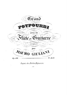 Grand Potpourri for Flute and Guitar, Op.126: Grand Potpourri for Flute and Guitar by Mauro Giuliani