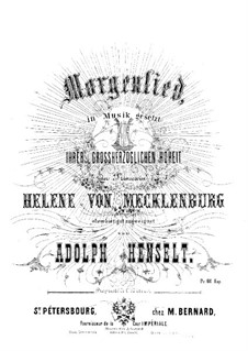 Morning Song: Morning Song by Adolf von Henselt