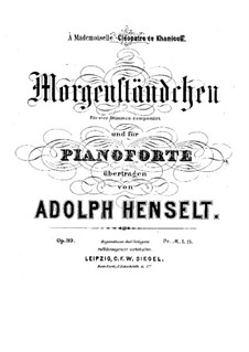 Morning Serenade, Op.39: Morning Serenade by Adolf von Henselt