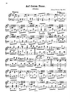 Auf freiem Fusse, Op.345: For piano by Johann Strauss (Sohn)