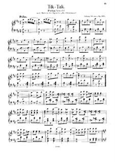 Tik-Tak, Op.365: Tik-Tak by Johann Strauss (Sohn)