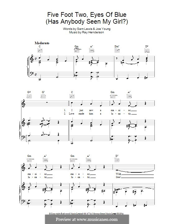 Five Foot Two, Eyes of Blue (Has Anybody Seen My Girl?): For voice and piano (or guitar) by Ray Henderson