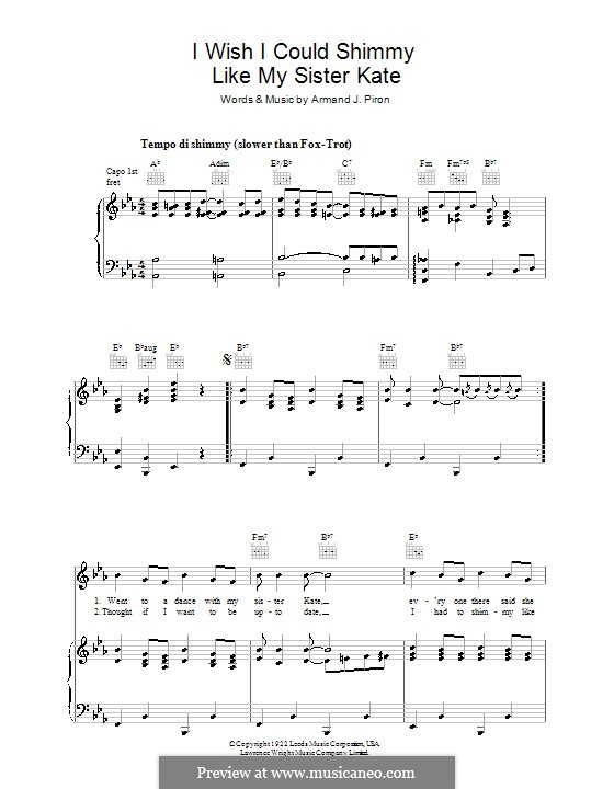 I Wish I Could Shimmy Like My Sister Kate: For voice and piano (or guitar) by Armand J. Piron