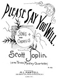 Please Say You Will: Please Say You Will by Scott Joplin