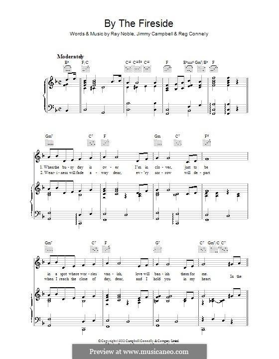 By the Fireside (Ray Noble): For voice and piano (or guitar) by Jimmy Campbell, Reginald Connelly