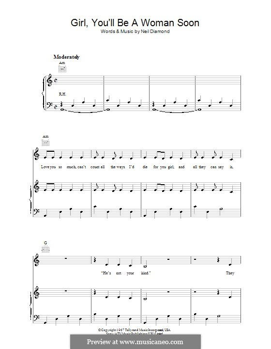 Girl, You'll Be a Woman Soon: For voice and piano (or guitar) by Neil Diamond