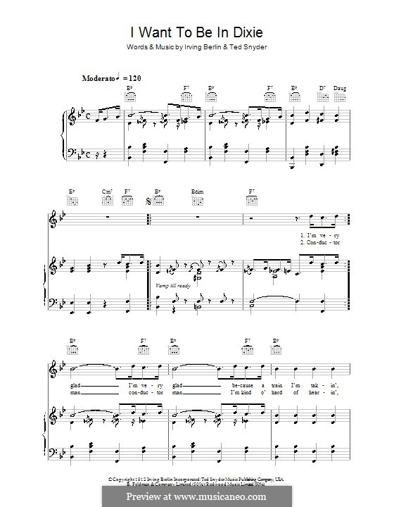 I Want To Be in Dixie: For voice and piano (or guitar) by Ted Snyder