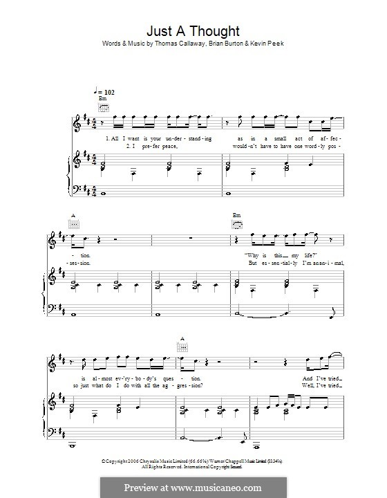 Just a Thought (Gnarls Barkley): For voice and piano (or guitar) by Brian Burton, Kevin Peek, Thomas Callaway