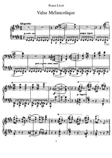 Valse mélancolique, S.210: For piano by Franz Liszt