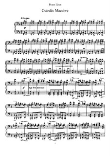 Csárdás macabre, S.224: For piano by Franz Liszt