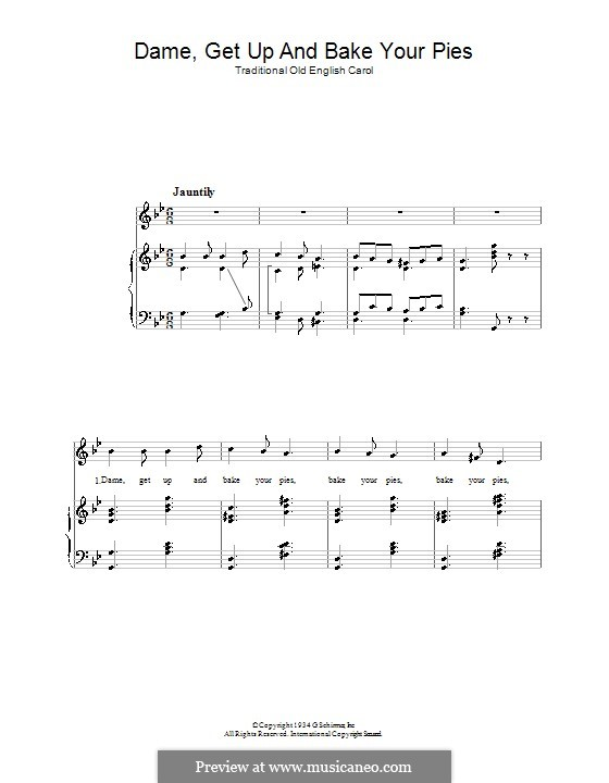 Dame, Get Up and Bake Your Pies: For voice and piano by folklore
