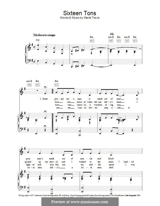 Sixteen Tons (Tennessee Ernie Ford): For voice and piano (or guitar) by Merle Travis