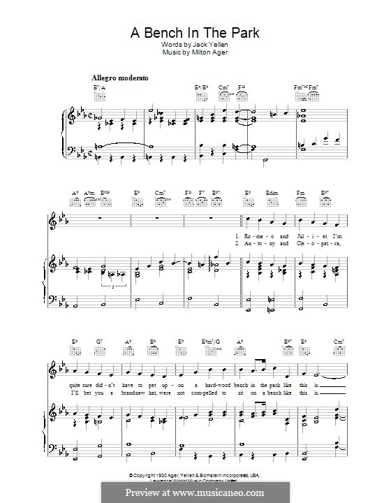 A Bench in the Park (Jack Yellen): For voice and piano (or guitar) by Milton Ager