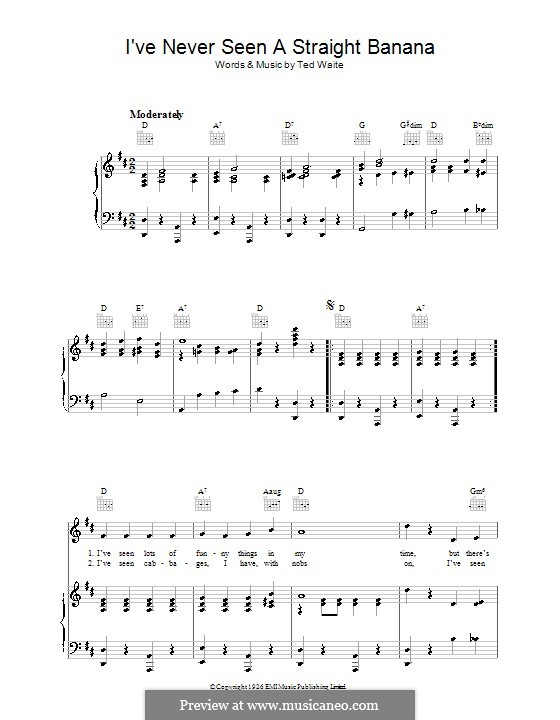 I've Never Seen a Straight Banana: For voice and piano (or guitar) by Ted Waite