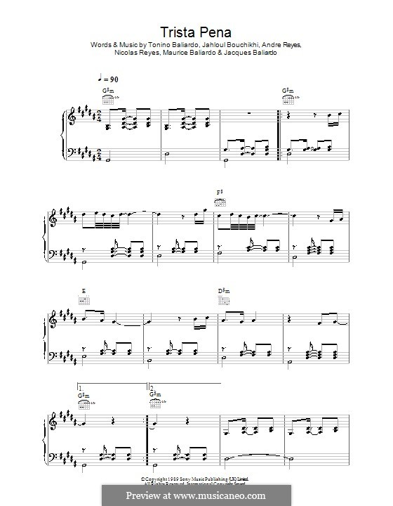 Trista Pena (Gipsy Kings): For voice and piano (or guitar) by Andre Reyes, Jacques Baliardo, Jahloul Bouchikhi, Maurice Baliardo, Nicolas Reyes, Tonino Baliardo