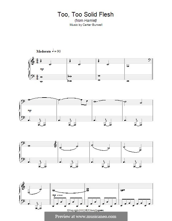 Too Too Solid Flesh (from Hamlet): For piano by Carter Burwell