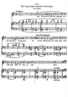 Des Tages laute Stimmen schweigen, S.337: Des Tages laute Stimmen schweigen by Franz Liszt