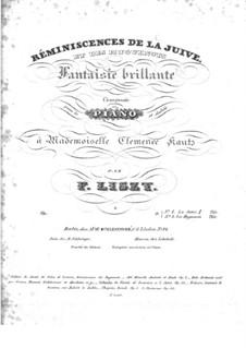 Réminiscences de 'La Juive'. Fantasia on Themes by Halevy, S.409a: Réminiscences de 'La Juive'. Fantasia on Themes by Halevy by Franz Liszt