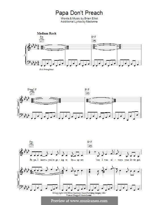 Papa Don't Preach (Madonna): For voice and piano (or guitar) by Brian Elliot
