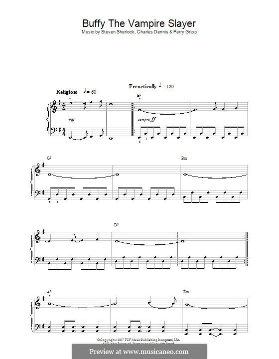 Theme from Buffy the Vampire Slayer (Nerf Herder): For easy piano by Charles Dennis, Parry Gripp, Steven Sherlock
