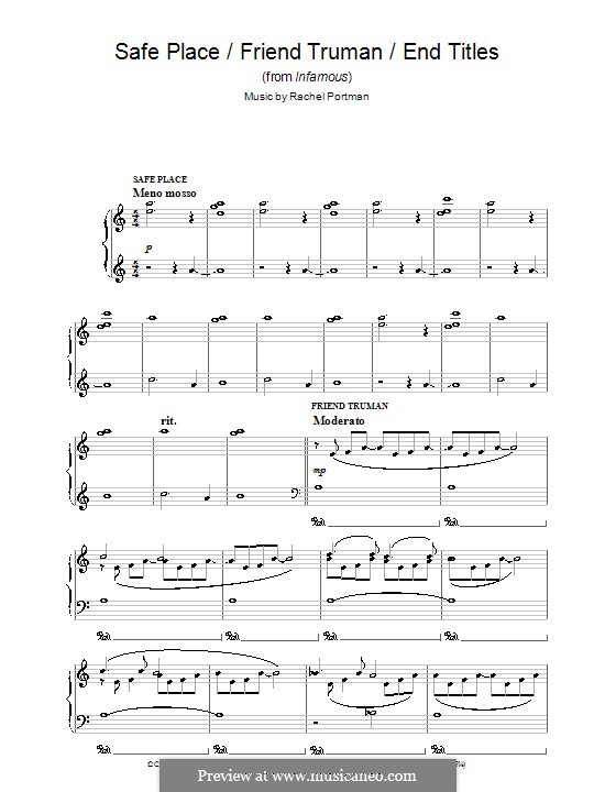 Safe Place/Friend Truman/End Titles (from Infamous): For piano by Rachel Portman