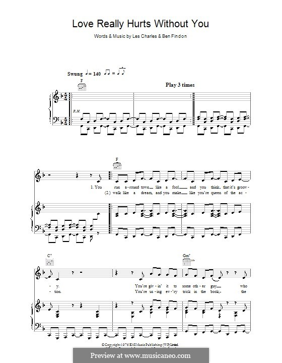 Love Really Hurts without You: For voice and piano (or guitar) by Ben Findon, Les Charles