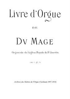 Livre d'Orgue: Livre d'Orgue by Pierre Du Mage