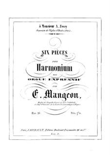 Six Pieces for Harmonium or Organ, Op.26: Six Pieces for Harmonium or Organ by Edouard Mangeon