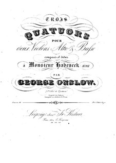 Three String Quartets No.19-21, Op.46: Complete set by Georges Onslow