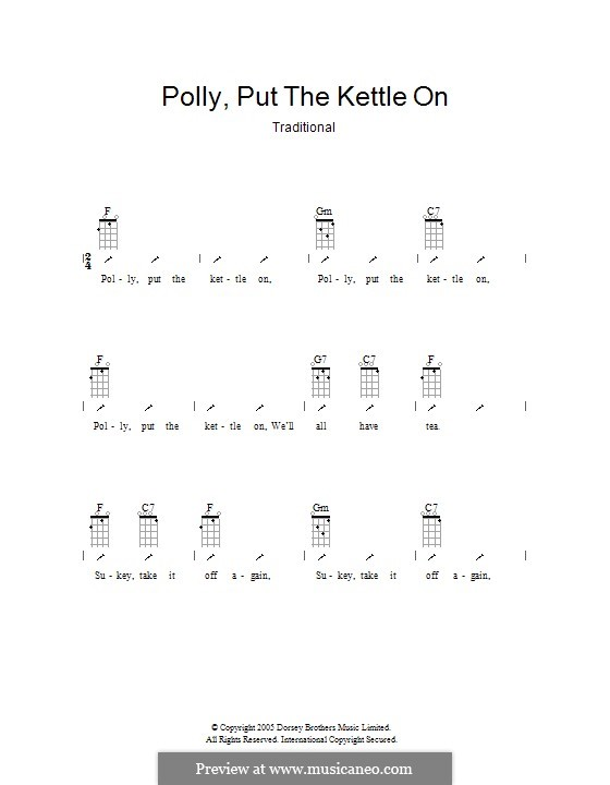 Polly Put the Kettle on: Ukulele with strumming patterns by folklore