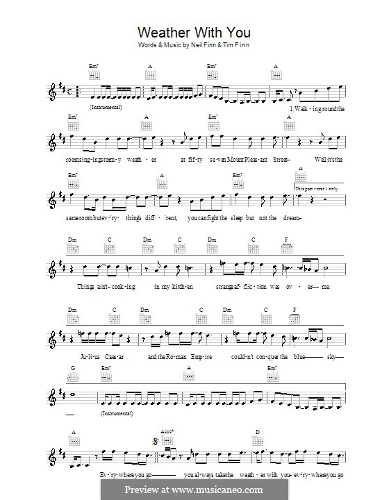Weather with You (Crowded House): Melody line, lyrics and chords by Neil Finn, Tim Finn