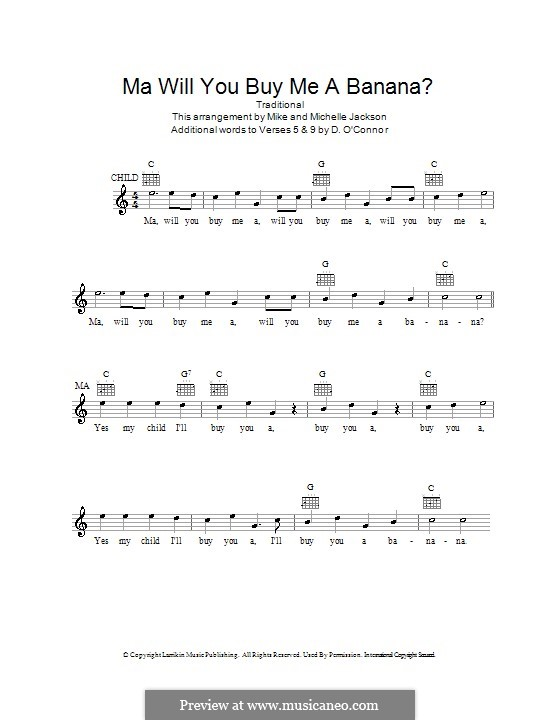 Ma Will You Buy Me a Banana?: Melody line, lyrics and chords by folklore