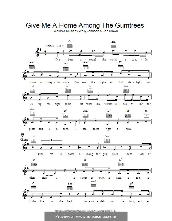 Give Me a Home Among the Gumtrees: Melody line, lyrics and chords by Jason Robert Brown