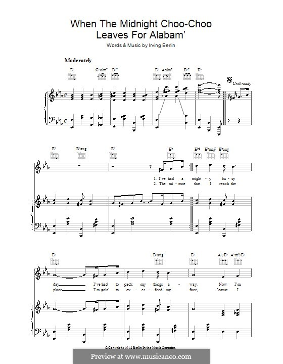 When the Midnight Choo Choo Leaves for Alabam': For voice and piano (or guitar) by Irving Berlin
