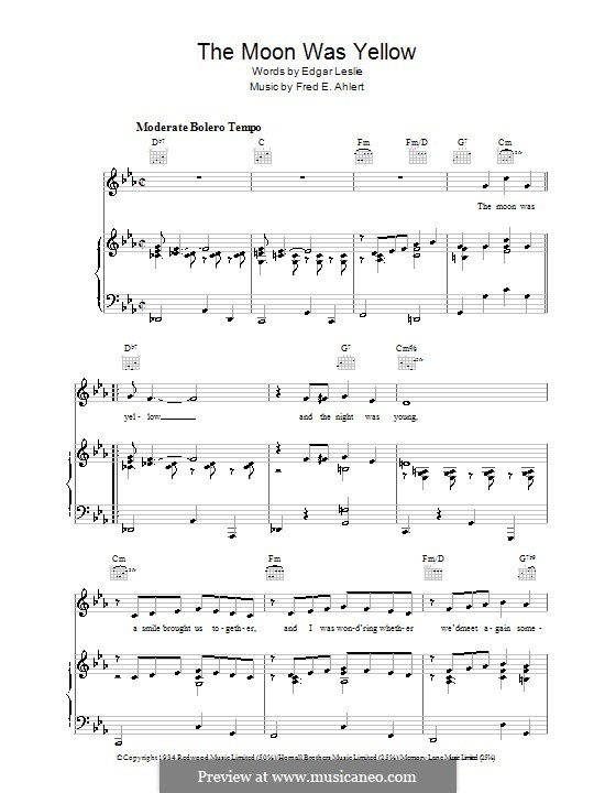 The Moon Was Yellow (Edgar Leslie): For voice and piano (or guitar) by Fred E. Ahlert